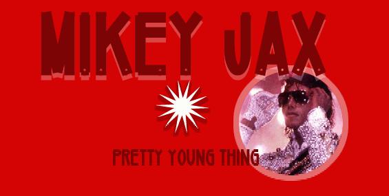 Mikey Jax