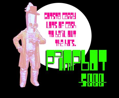 Pimpbot 5000