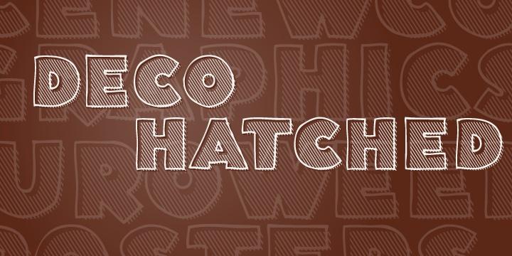 Deco Hatched