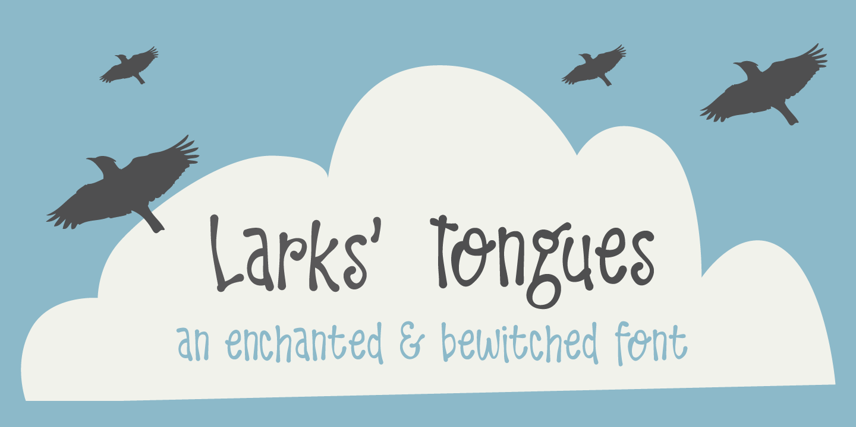 Larks Tongues