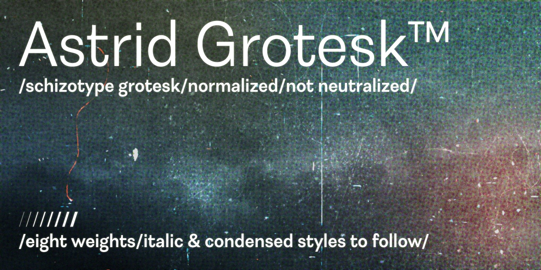 Astrid Grotesk Bold Extra Condensed