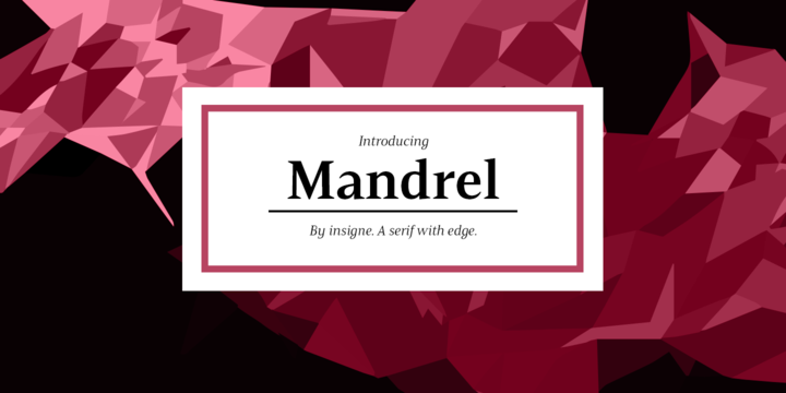 Mandrel Condensed Medium