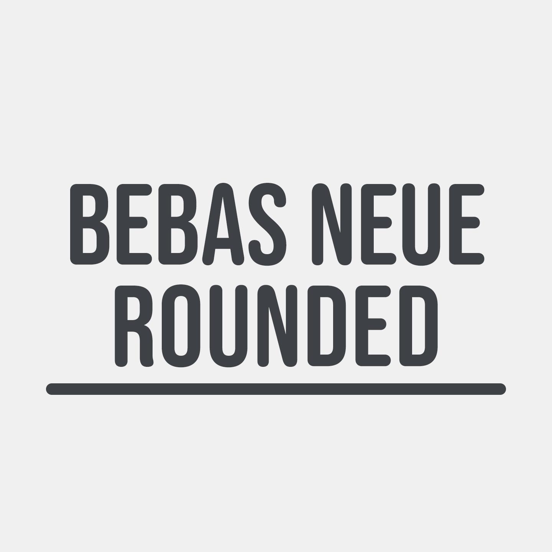 Bebas Neue Rounded