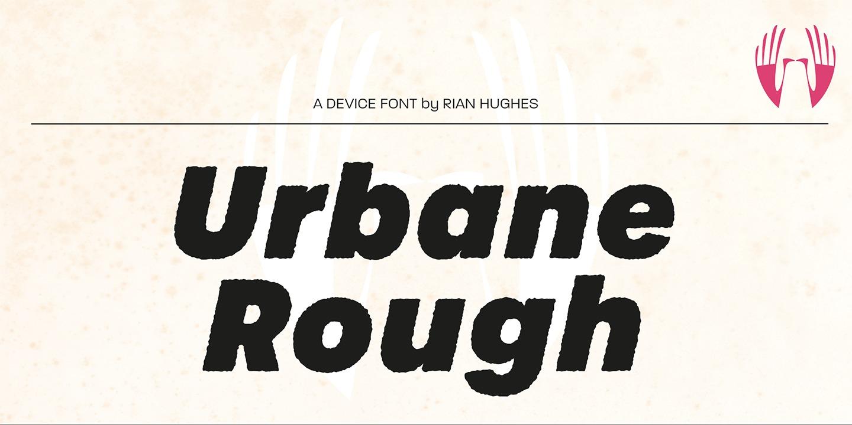Urbane Rough