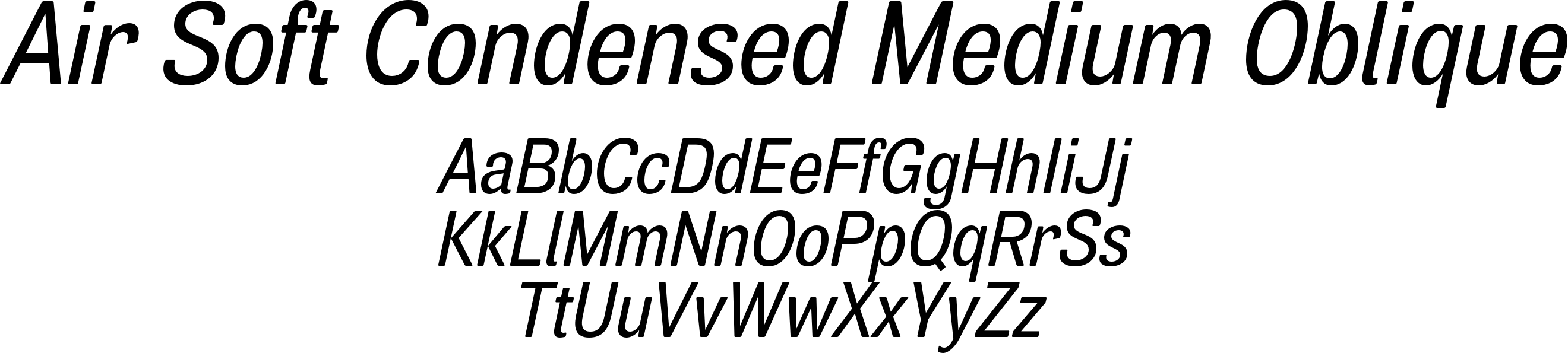 Air Soft Condensed Medium Oblique
