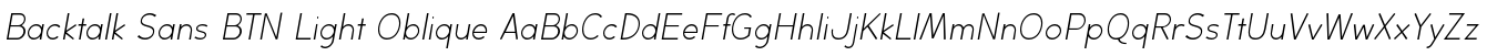 Backtalk Sans BTN Light Oblique