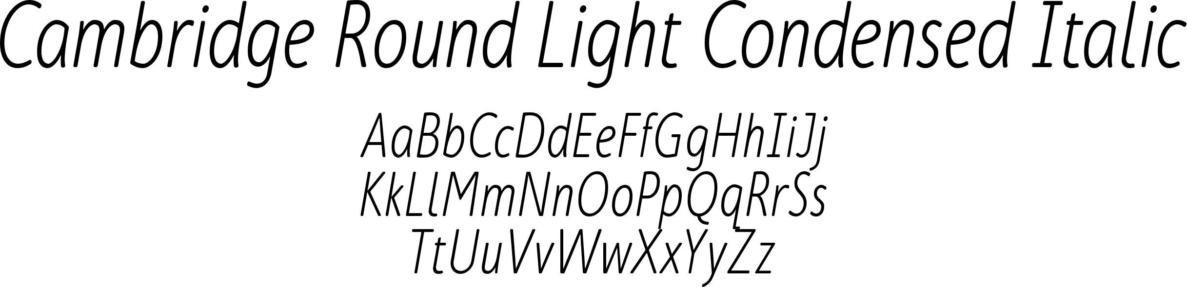 Cambridge Round Light Condensed Italic