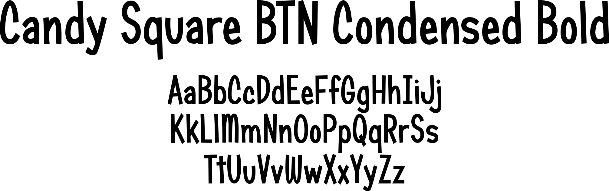 Candy Square BTN Condensed Bold