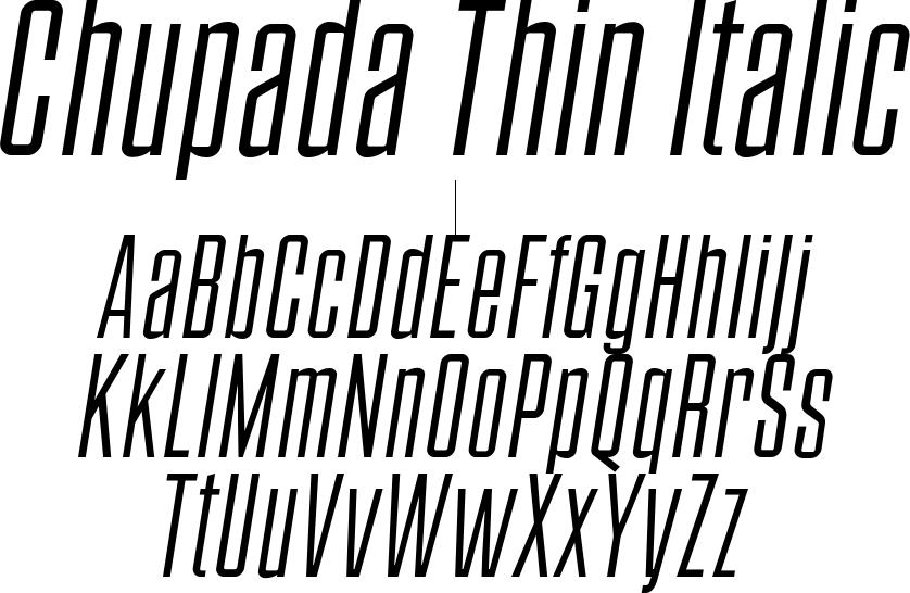 Chupada Thin Italic