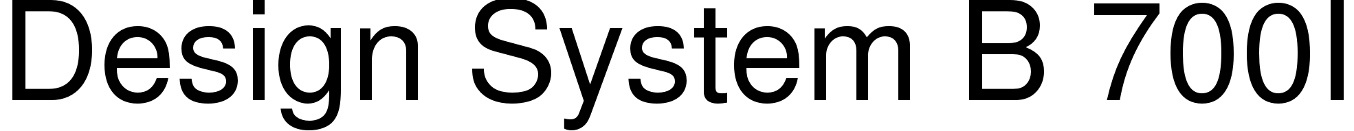 Design System B 700I