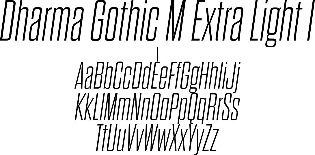 Dharma Gothic M Extra Light I