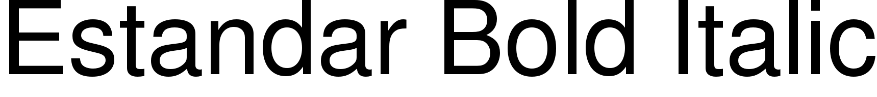 Estandar Bold Italic