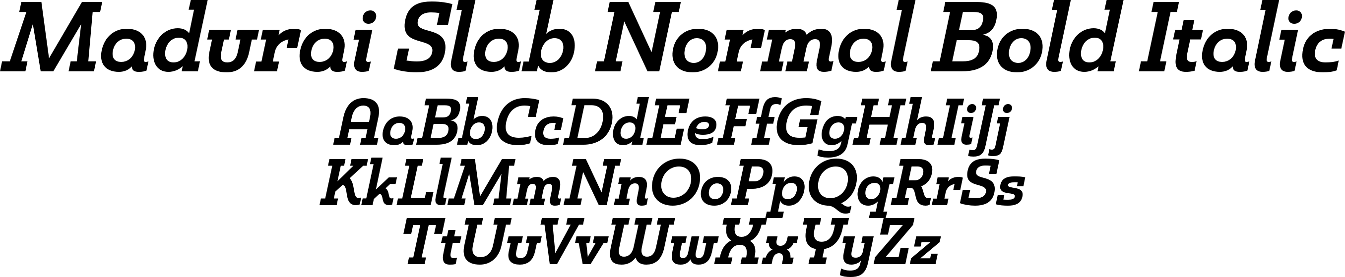 Madurai Slab Normal Bold Italic