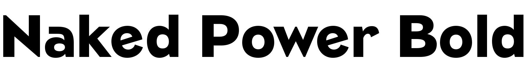 Naked Power Bold