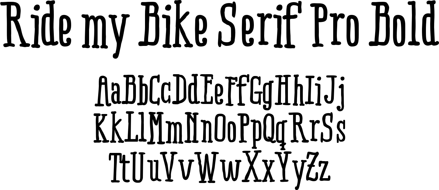 Ride my Bike Serif Pro Bold