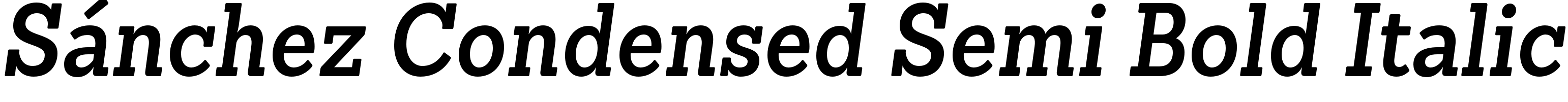 Sánchez Condensed Semi Bold Italic