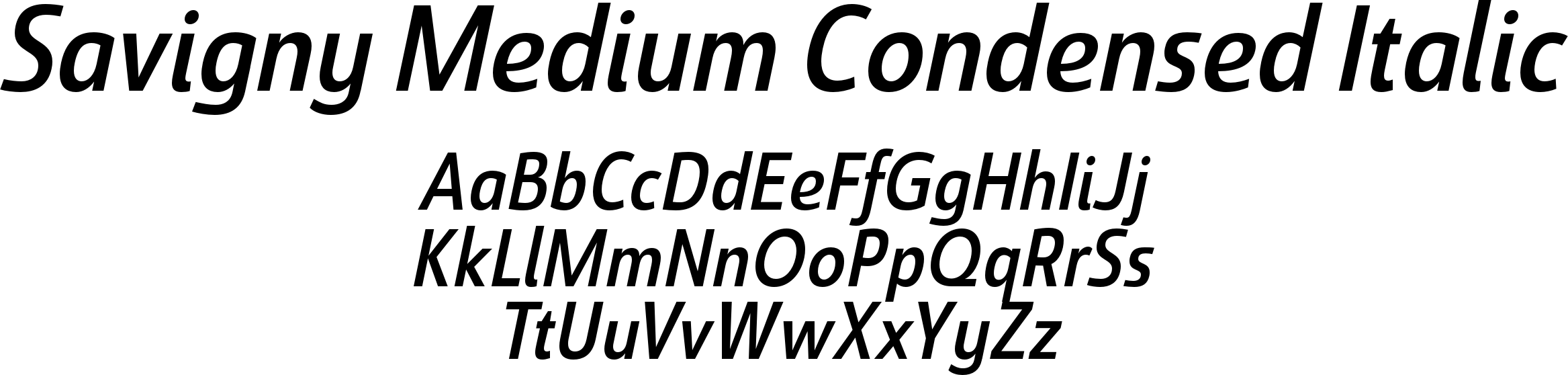 Savigny Medium Condensed Italic