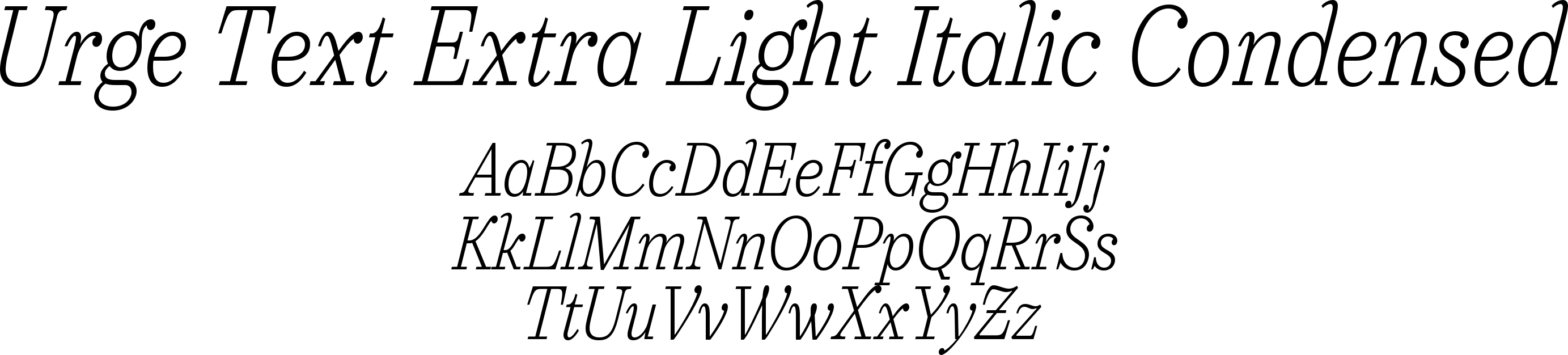 Urge Text Extra Light Italic Condensed