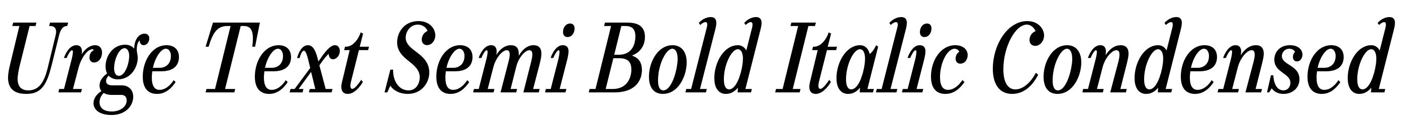 Urge Text Semi Bold Italic Condensed